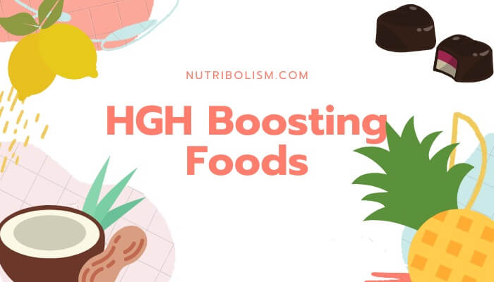 HGH Boosting Foods