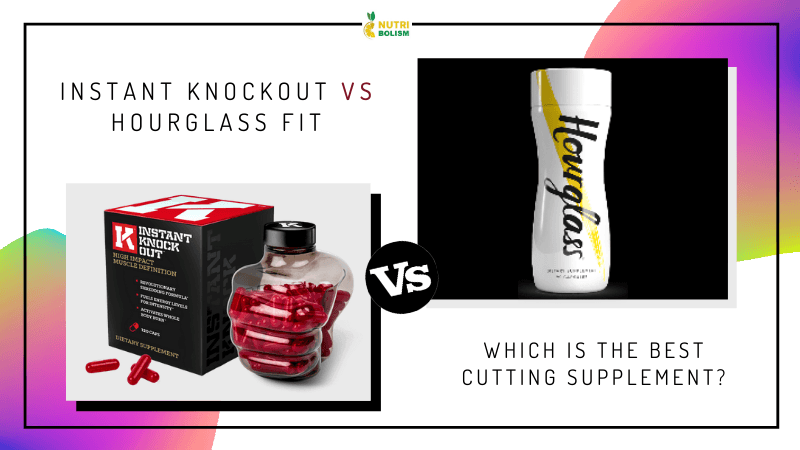 Instant Knockout vs Hourglass Fit