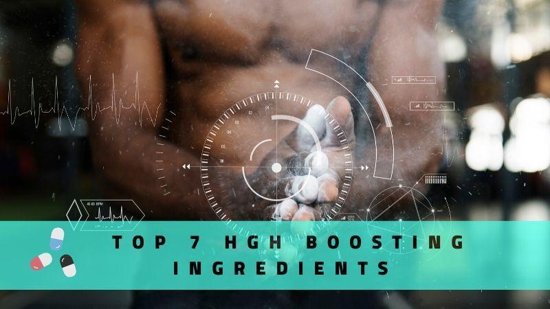HGH Boosting Ingredients