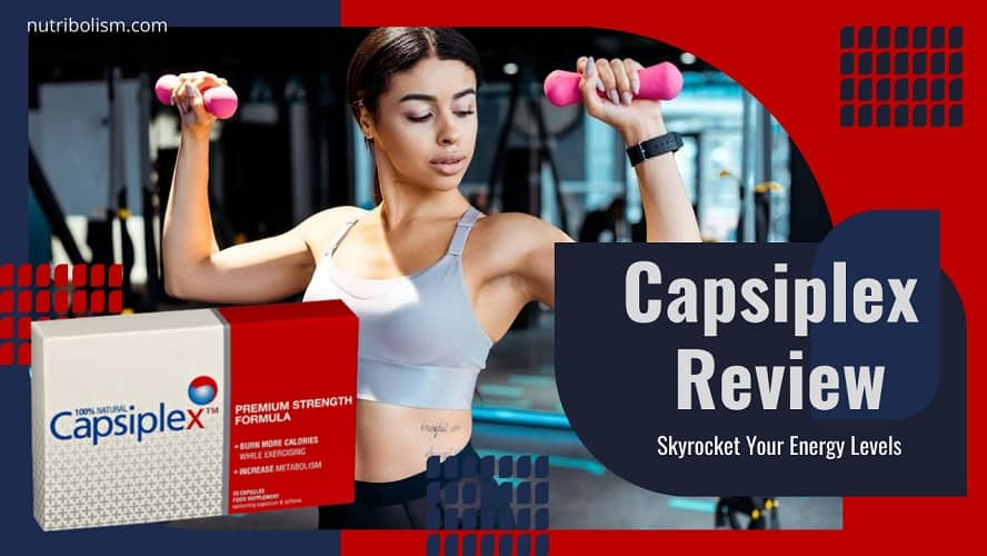 Capsiplex Reviews| The Latest Way To Slim Down