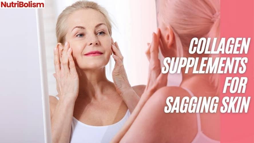 collagen supplements for sagging skin
