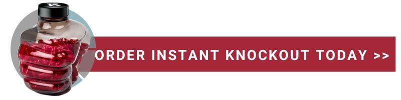 Order Instant Knockout Online